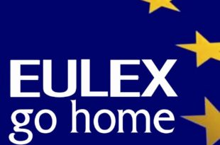 EULEX GO HOME! You bunch of corrupt and criminalized thugs GET LOST!