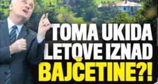 ЗАБРАЊЕНА ЗОНА: Николић укида летове изнад Бајчетине јер му смета бука авиона 9