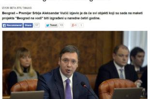 ВУЧИЋЕВЕ ЛАЖИ СВЕ СМЕШНИЈЕ: Београд на води се неће градити четири године, већ 30 година као Скадар на Бојани!