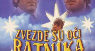 Звезде су очи ратника - Домаћи филм