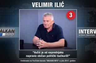 ИНТЕРВЈУ: Велимир Илић - Вучић је од напредњака направио обичан политички бућкуриш! (видео)