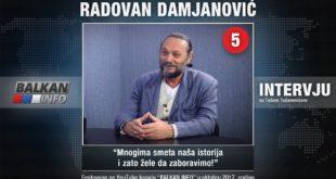ИНТЕРВЈУ: Радован Дамјановић - Многима смета наша историја и зато желе да заборавимо! (видео) 3