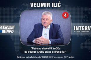 ИНТЕРВЈУ: Велимир Илић - Нећемо дозволити Вучићу да одведе Србију право у провалију! (видео)