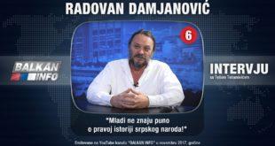 ИНТЕРВЈУ: Радован Дамјановић - Млади не знају пуно о правој историји српског народа! (видео) 2