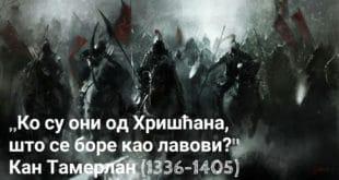 Ко су они од Хришћана, који се боре као лавови? - Монголски кан Тамерлан 2