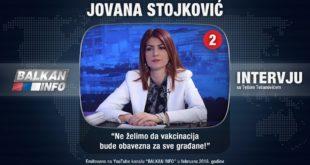 ИНТЕРВЈУ: Јована Стојковић - Не желимо да вакцинација буде обавезна за све грађане! (видео) 4
