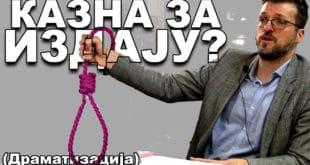 Срђан Ного: Ако им смета вешање, нека кажу која је казна за издају ! (видео) 11