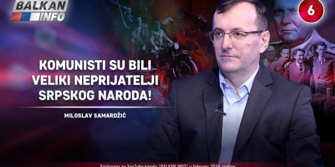 Милослав Самарџић – Kомунисти су били велики непријатељи српског народа! (видео)