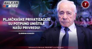 ИНТЕРВЈУ: Слободан Kомазец - Пљачкашке приватизације су потпуно уништиле нашу привреду! (видео) 1