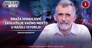 Пуковник Драган Kрсмановић - Дража Михаиловић заслужује важно место у нашој историји! (видео) 17