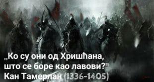 """Монголски кан Тамерлан: ,,Ко су они од Хришћана, што се боре као лавови?"""""""
