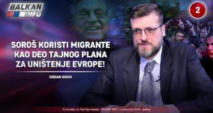 ИНТЕРВЈУ: Срђан Ного - Сорош користи мигранте као део тајног плана за уништење Европе! (видео) 7
