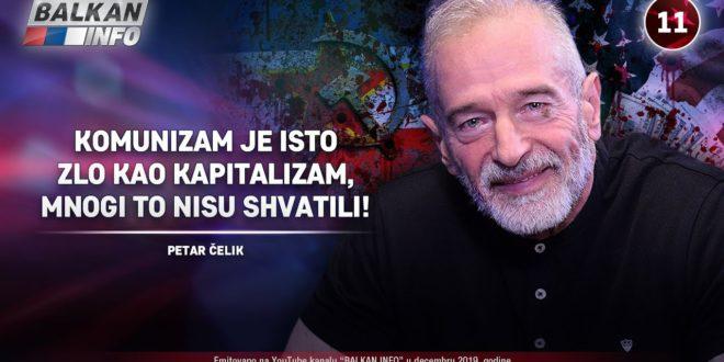ИНТЕРВЈУ: Петар Челик – Kомунизам је исто зло као капитализам, многи то нису схватали! (видео)