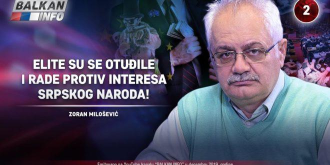 Зоран Милошевић – Елите су се отуђиле и раде против интереса српског народа! (видео)