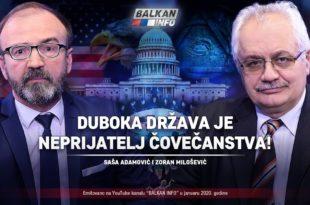 Дубока држава је непријатељ човечанства – Саша Адамовић и Зоран Милошевић (видео)