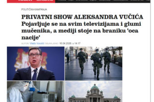 """Јутарњи лист: Србија je приватни шоу Александра Вучића који на свим телевизијама глуми мученика, а медији стоје на бранику """"оца нације"""""""