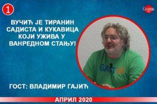 ИНТЕРВЈУ: Владимир Гајић - Вучић је тиранин и садиста који ужива у ванредном стању! (видео)