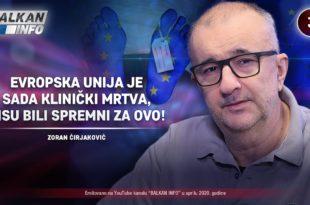 ИНТЕРВЈУ: Зоран Ћирјаковић - Европска унија је клинички мртва, нису били спремни за ово! (видео)