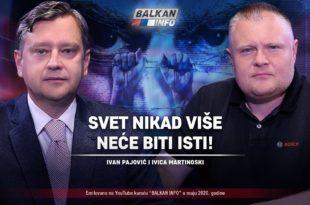 АKТУЕЛНО: Иван Пајовић и Ивица Мартиноски - Свет никад више неће бити исти! (видео)
