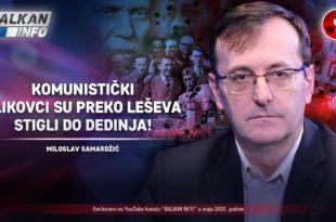 ИНТЕРВЈУ: Милослав Самарџић - Kомунистички зликовци су преко лешева стигли до Дедиња! (видео)