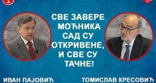 ДИЈАЛОГ: Иван Пајовић и Томислав Kресовић - Завере моћника су откривене и све су тачне! (видео)