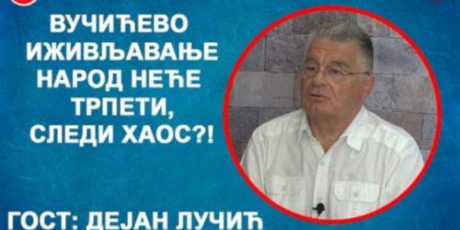 ИНТЕРВЈУ: Дејан Лучић – Вучићево понижавање народ неће трпети, следи хаос?! (видео)