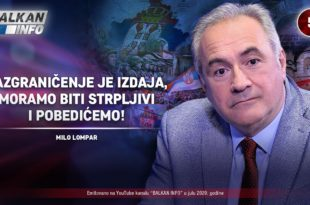 ИНТЕРВЈУ: Мило Ломпар - Разграничење је издаја, морамо бити стрпљиви и победићемо! (видео)