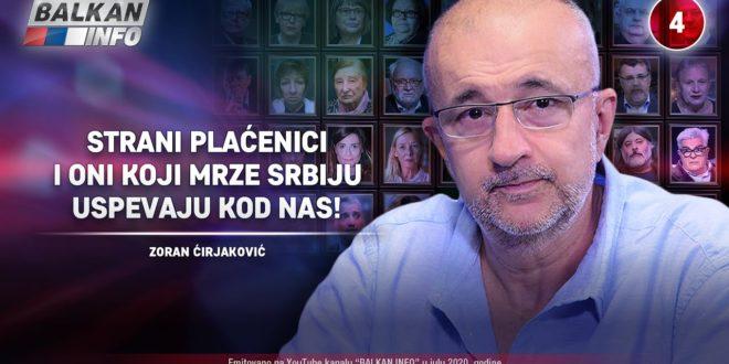 ИНТЕРВЈУ: Зоран Ћирјаковић – Страни плаћеници и они који мрзе Србију успевају код нас! (видео)