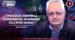 ИНТЕРВЈУ: Зоран Милошевић - Чиповање и контрола човечанства је коначни циљ овог хаоса! (видео)