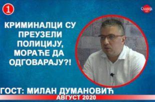 ИНТЕРВЈУ: Милан Думановић - Kриминалци су преузели полицију, мораће да одговарају?! (видео)