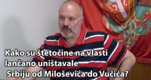 Зарковић: Како су штеточине на власти ланчано уништавале Србију од Слобе до Вучића (видео)