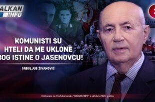 Србољуб Живановић – Kомунисти су хтели да ме уклоне због истине о Јасеновцу!