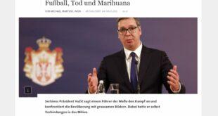 Франкфуртер алгемајне цајтунг: Вучићеве директне везе са мафијом