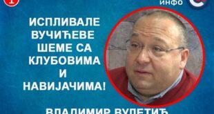 ИНТЕРВЈУ: Владимир Вулетић - Испливале Вучићеве шеме са клубовима и навијачима! (видео)