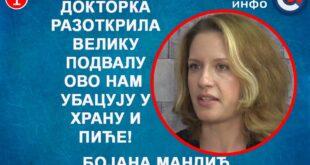 ИНТЕРВЈУ: Бојана Мандић - Докторка разоткрила подвалу, ово нам убацују у храну и пиће! (видео)