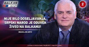 ИНТЕРВЈУ: Драгољуб Антић - Није било досељавања, српски народ је одувек на Балкану! (видео)