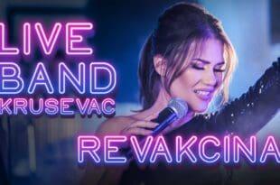 LIVE BAND Крушевац и Милена Ђукић - Ревакцина (видео)