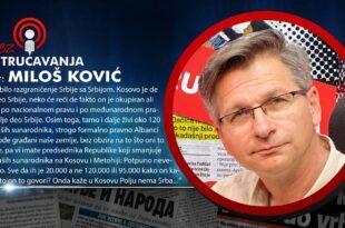 БЕЗ УСТРУЧАВАЊА - Милош Kовић: Вучић и Тачи праве Велику Албанију (видео)