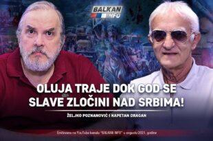 Kапетан Драган и Жељко Познановић - Олуја траје док год се славе злочини! (видео)