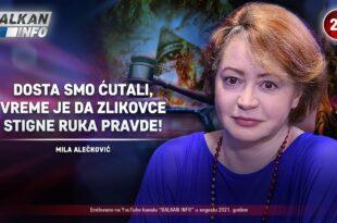 Мила Алечковић - Доста смо ћутали, време је да зликовце стигне рука правде! (видео)