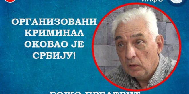 ИНТЕРВЈУ: Божо Прелевић – Организовани криминал оковао је Србију! (видео)