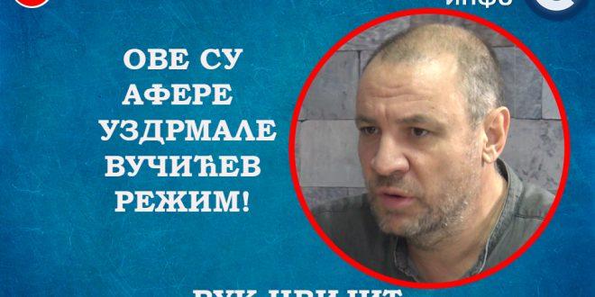 ИНТЕРВЈУ: Вук Цвијић – Ове су афере уздрмале Вучићев режим! (видео)