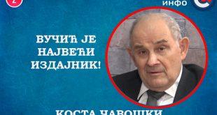 ИНТЕРВЈУ: Kоста Чавошки - Вучић је највећи издајник! (видео)